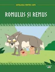 Mitologia. Romulus și Remus (ISBN: 9786060731207)