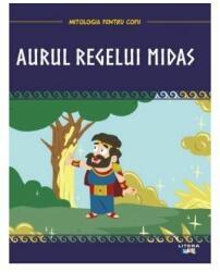 Mitologia. Aurul regelui Midas (ISBN: 9786060731214)