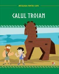 Mitologia. Calul troian (ISBN: 9786063348792)