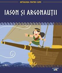 Mitologia. Iason si argonautii (ISBN: 9786069688892)