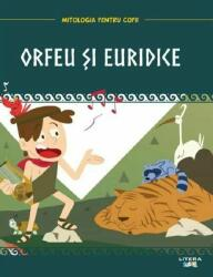 Mitologia. Orfeu și Euridice (ISBN: 9786060731238)