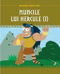 Mitologia. Muncile lui Hercule Vol. 1 (ISBN: 9786063349478)