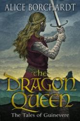 Dragon Queen - Tales Of Guinevere Vol 1 (2011)