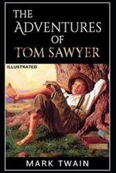 The Adventures of Tom Sawyer Illustrated (ISBN: 9798720335472)