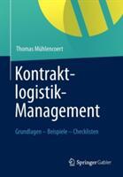 Kontraktlogistik-Management - Grundlagen - Beispiele - Checklisten (2012)