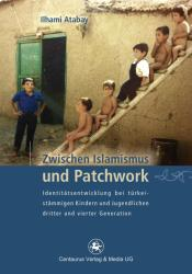 Zwischen Islamismus und Patchwork (2012)