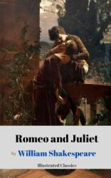 Romeo and Juliet by William Shakespeare (ISBN: 9798719834948)