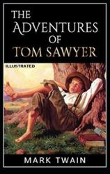 The Adventures of Tom Sawyer Illustrated (ISBN: 9798717815949)