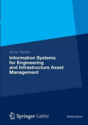Information Systems for Engineering and Infrastructure Asset Management (2012)