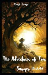 The Adventures of Tom Sawyer illustrated (ISBN: 9798714239878)