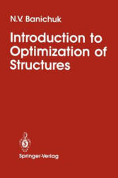 Introduction to Optimization of Structures (2012)