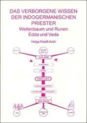 Das verborgene Wissen der indogermanischen Priester (2009)