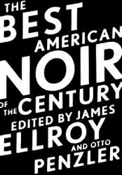 The Best American Noir of the Century (2011)