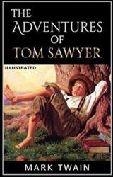 The Adventures of Tom Sawyer Illustrated (ISBN: 9798711878650)