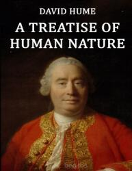 A Treatise of Human Nature: (ISBN: 9798711778318)