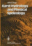 Karst Hydrology and Physical Speleology (2012)