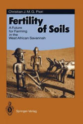 Fertility of Soils - A Future for Farming in the West African Savannah (2012)