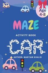 Maze Activity Book Car (ISBN: 9798710387221)