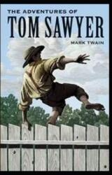 The Adventures of Tom Sawyer Illustrated (ISBN: 9798710177082)