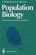 Population Biology: Ecological and Evolutionary Viewpoints - Ecological and Evolutionary Viewpoints (2012)