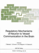Regulatory Mechanisms of Neuron to Vessel Communication in the Brain (2012)