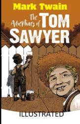 The Adventures of Tom Sawyer Illustrated (ISBN: 9798709696488)