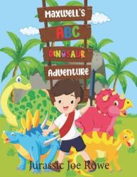 Maxwell's ABC Dinosaur Adventure: Every Dinosaur from A to Z (ISBN: 9798709450110)