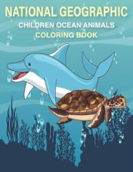 National Geographic Children Ocean Animal Coloring book: (ISBN: 9798709333024)