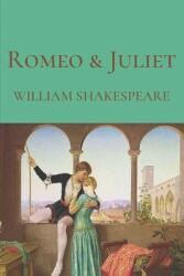 Romeo and Juliet: The William Shakespeare Collection (ISBN: 9798709151345)