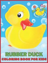 Rubber Duck: Coloring Book for Kids and Adults with Fun, Easy, and Relaxing (ISBN: 9798708586162)