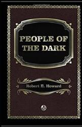People of the Dark Annotated (ISBN: 9798707789298)