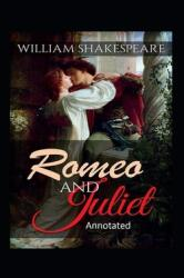 Romeo and Juliet Annotated (ISBN: 9798707779480)