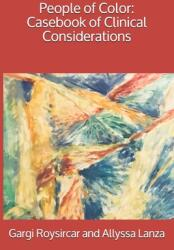 People of Color: Casebook of Clinical Considerations (ISBN: 9798707048623)