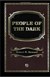 People of the Dark Annotated (ISBN: 9798706904005)