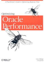 Optimizing Oracle Performance (ISBN: 9780596005276)