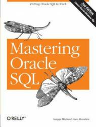 Mastering Oracle SQL - Sanjay Mishra, Alan Beaulieu (ISBN: 9780596006327)