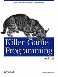 Killer Game Programming in Java (ISBN: 9780596007300)