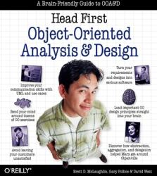 Head First Object-Oriented Analysis and Design: A Brain Friendly Guide to OOA D (ISBN: 9780596008673)