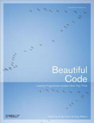 Beautiful Code: Leading Programmers Explain How They Think (ISBN: 9780596510046)