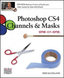 Photoshop CS4 Channels and Masks one-on-one (ISBN: 9780596516154)