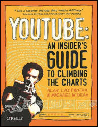 YouTube - Alan Lastufka, Michael W. Dean (ISBN: 9780596521141)