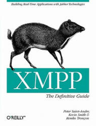 XMPP: The Definitive Guide: Building Real-Time Applications with Jabber Technologies (ISBN: 9780596521264)