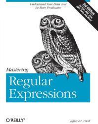 Mastering Regular Expressions (ISBN: 9780596528126)