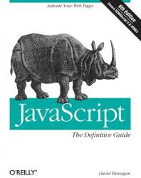 JavaScript: The Definitive Guide (ISBN: 9780596805524)