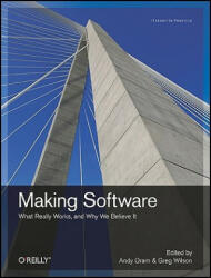 Making Software: What Really Works, and Why We Believe It (ISBN: 9780596808327)