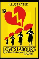 Love's Labour's Lost Illustrated (ISBN: 9798703934128)