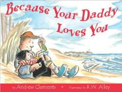 Because Your Daddy Loves You (2004)