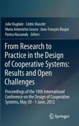 From Research to Practice in the Design of Cooperative Systems: Results and Open Challenges - Proceedings of the 10th International Conference on the (2012)