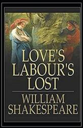 Love's Labour's Lost Illustrated (ISBN: 9798701940718)