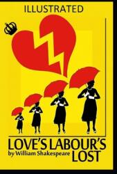 Love's Labour's Lost Illustrated (ISBN: 9798701012316)